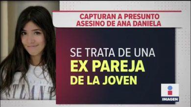 Photo of Cae el asesino de Ana Daniela; ex pareja aparentó era suicidio